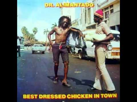 Dr Alimantado - I Killed The Barber - (Best Dressed Chicken In Town)