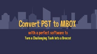 Convert pst to mbox free trial download and how it works