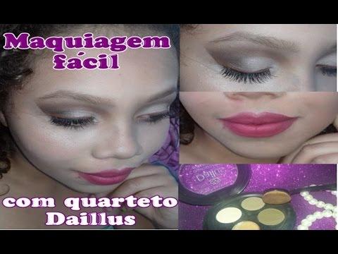 Maquiagem fácil com quarteto Dailus