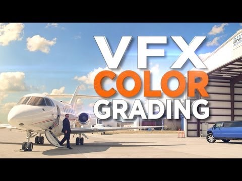 VFX Color Grading!