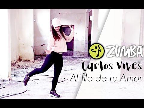 ZUMBA / Al Filo de tu Amor - Carlos Vives / Zumba® Fitness Choreo