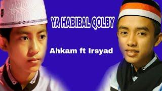 Download lagu  PERTAMA IRSYAD TAMPILYA HABIBAL QOLBI VOC IRSYAD FT AHKAM MP3