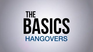 The Basics: How to Prevent and Cure a Hangover