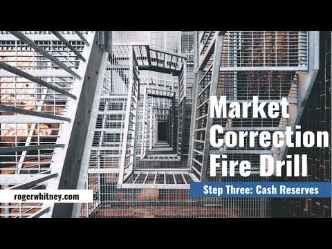 #202 - Market Correction Fire Drill Step 3—Having Enough Cash Reserves