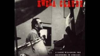 Claude Williamson Trio with Spokes Mashiyane : Kwela Claude