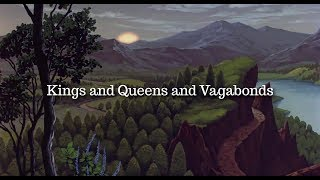 Kings and Queens and Vagabonds | The Last Unicorn | Fanvid