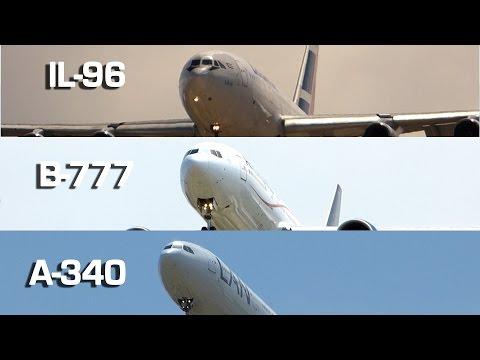 Boeing 777 vs IL96 vs Airbus 340