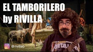 El Tamborilero - Villancico - Rivilla