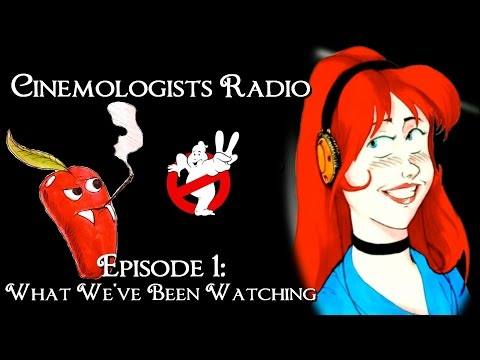 Cinemologists Radio Episode 1: What We