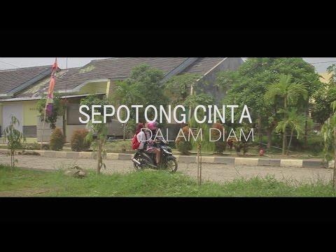Sepotong Cinta Dalam Diam : short movie. Adaptasi novel Asma Nadia.