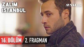 Zalim İstanbul 16. Bölüm 2. Fragmanı (HD)