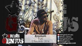 Kranium - Fun (Raw) Summa 16 Riddim - June 2016
