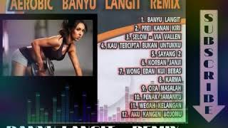 MUSIK AEROBIC BANYU LANGIT REMIX LOW IMPACT HOUSE MUSIC