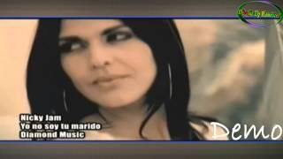 YO No Soy Tu Marido Intro Hasta Abajo--Nicky Jam ( Xtended Video Remix ) ( Douglas Dvj )