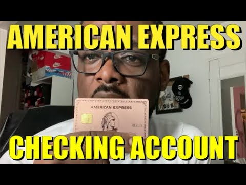 My New American Express Checking Account