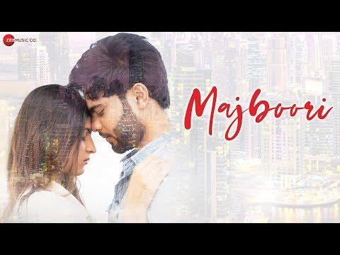 Majboori - Official Music Video | Grishma S & Roshan N | Raj Jain & Sumedha Karmahe | Reena Gilbert