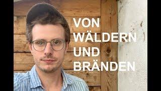 """Moritz Neumeier: """"Von Wäldern und Bränden …"""""""