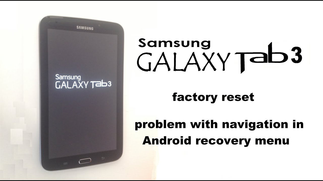 Samsung Galaxy Tab 3 Password Lock / Hard Reset - iFixit Repair Guide