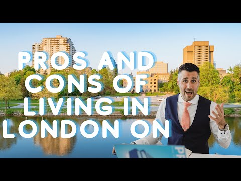 Pros & Cons of Living in London Ontario