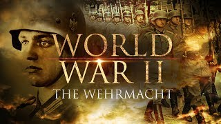 World War II: The Wehrmacht - Documentary | Second World War - Allies in Pacific, Germany & Italy