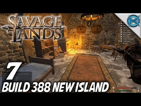 Savage Lands | EP 7 | Build 388 New Island | Let's Play Savage Lands Gameplay (S-3)