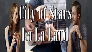 city of stars Guitar La La Land Tab (Ryan Gosling) Fingerstyle