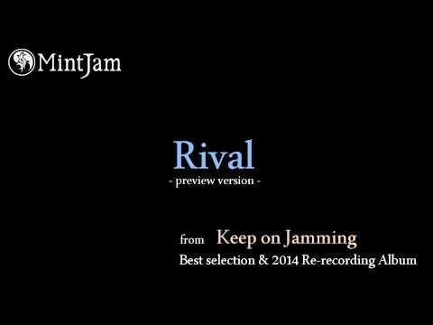 Rival (2014 Re-recording Version) / MintJam