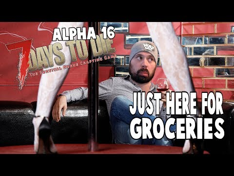 ALPHA 16 Grocery Store | 7 Days To Die Alpha 16 Let's Play Gameplay PC | E32