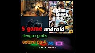 5 game anroid dengan grafis setara ps4