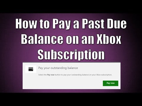 How To Pay Past Due Balance On Xbox One