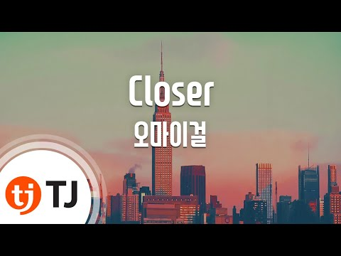 [TJ노래방] Closer - 오마이걸 (Closer - OH MY GIRL) / TJ Karaoke