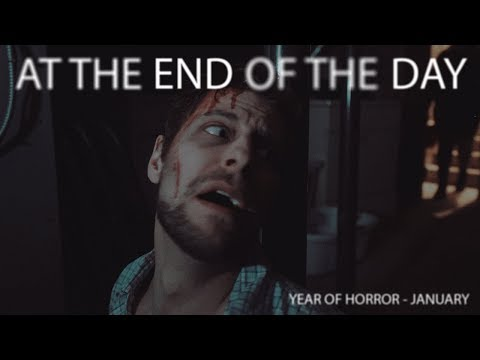 At The End Of The Day - Horror Short Film - Year Of Horror 2018, January
