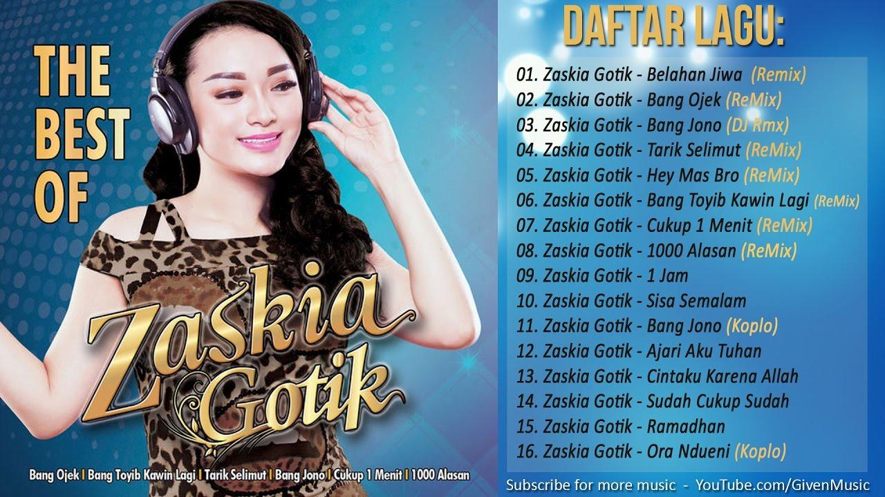 Lagu DANGDUT Terbaru 2017 - The Best Of Zaskia Gotik (Remix) - YouTube
