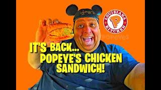 It's Back...Popeyes Chicken Sandwich!