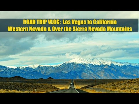 From Las Vegas to California: Western Nevada & Over the Mountains - Travel Vlog