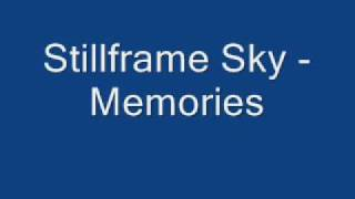 Stillframe Sky - Memories