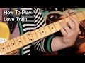 'Love Train' O'Jays Guitar Lesson