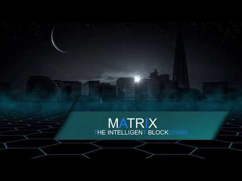 MATRIX- The Intelligent Blockchain