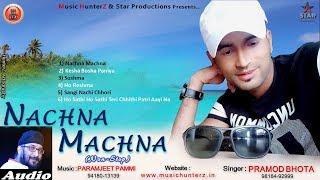 Non Stop Pahari Nati | Nachna Machna Remixing | Pramod Bhota | Music HunterZ