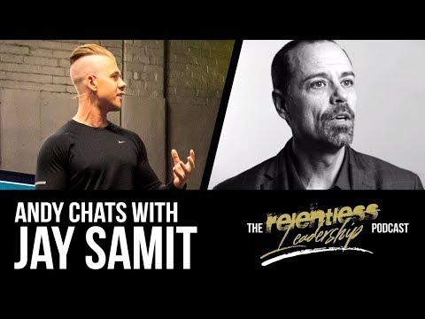 EPISODE #2 The Relentless Leadership Podcast -Andy Chats With Jay Samit