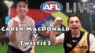 AFL LIVE: CADEN MACDONALD V TWISTIE3