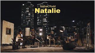 Nathan Rodd - Natalie (Live Session)