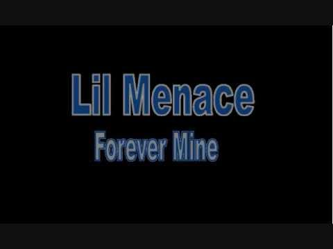 Lil Menace - Forever Mine