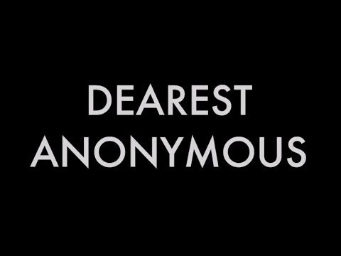 Dearest Anonymous - Hauppauge