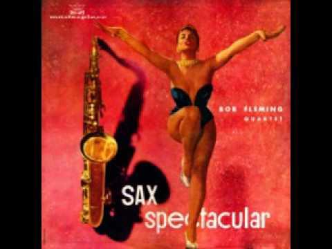 Bob Fleming Sax  Spectacular
