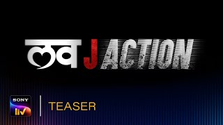 Love JAction | Official Teaser | Streaming Soon | SonyLIV Images