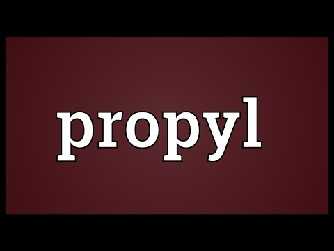 Propyl Meaning