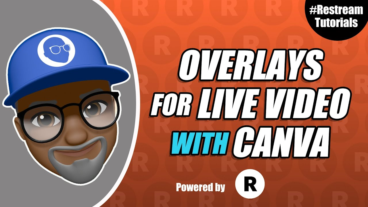 Download How to easily create overlays with Canva for your live videos  RestreamStudio