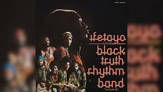 Black Truth Rhythm Band - Ifetayo (Love Excells All) (Full Album)