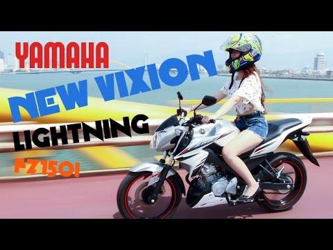 YAMAHA NEW VIXION/FZ150i SHORT MOVIE!!